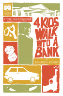 4 Kids Walk Into A Bank Vol. 1 Reviews
