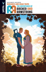 A&A: The Adventures of Archer and Armstrong Vol. 2: Romance And Road Trips