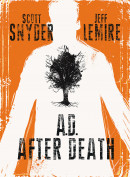A.D.: After Death Vol. 1 HC Reviews