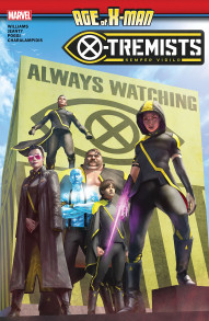 Age Of X-Man: X-Tremists Collected