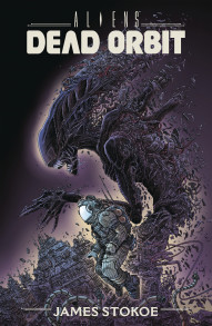 Aliens: Dead Orbit Vol. Dead: Orbit Collected