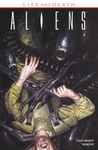 Aliens: Life and Death Vol. 1
