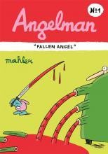 "Angelman: ""Fallen Angel"" #1"