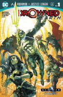 Aquaman: Drowned Earth Special #1