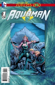 Aquaman: Futures End #1