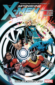 Astonishing X-Men: Until Our Hearts Stop