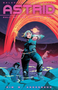 Astrid: Cult of the Volcanic Moon #1