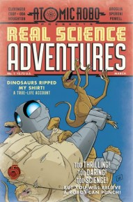 Atomic Robo Presents: Real Science Adventures