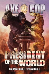 Axe Cop: President Of The World #2