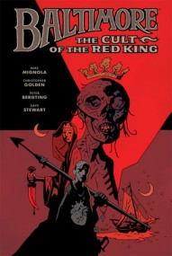 Baltimore: The Cult Of The Red King Vol. 6