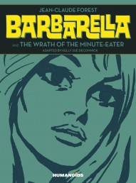 Barbarella and The Wrath Of The Minute Eater #1
