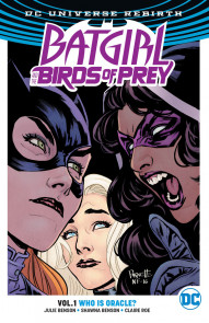 Batgirl and the Birds of Prey Vol. 1: Who Is Oracle