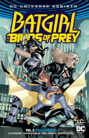 Batgirl and the Birds of Prey Vol. 3: Full Circle Rebirth TP Reviews