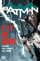 Batman (2016) Vol. 1: City of Bane The Complete Collection TP Reviews