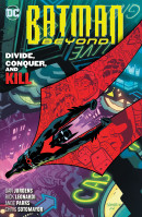 Batman Beyond (2016) Vol. 6: Divide Conquer And Kill TP Reviews