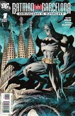 Batman in Barcelona: Dragon's Knight #1