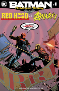 Batman: Prelude to the Wedding: Red Hood vs. Anarky #1