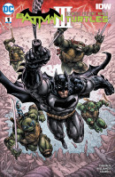 Batman/Teenage Mutant Ninja Turtles III #1