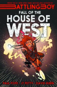 Battling Boy: The Fall of the House of West