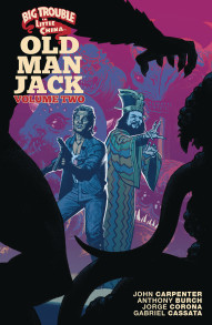 Big Trouble In Little China: Old Man Jack Vol. 2