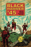 Black Hammer '45 Vol. 1 Reviews