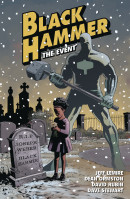 Black Hammer Vol. 2: The Event TP Reviews