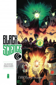 Black Science Vol. 3: A Brief Moment of Clarity Hardcover