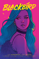 Blackbird Vol. 1 Reviews