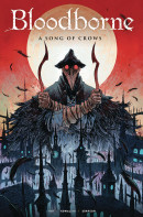 Bloodborne Vol. 3: A Song Of Crows TP Reviews