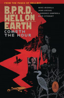 B.P.R.D.: Hell On Earth Vol. 15: Cometh The Hour TP Reviews