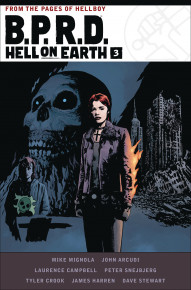B.P.R.D.: Hell On Earth Vol. 3 Deluxe