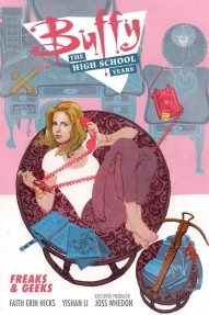 Buffy: The High School Years - Freaks and Geeks