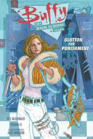 Buffy: The High School Years - Glutton for Punishment