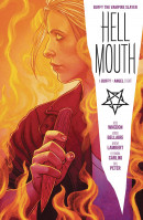 Buffy the Vampire Slayer/Angel: Hellmouth  Collected TP Reviews