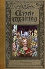 Castle Waiting: Volume 2