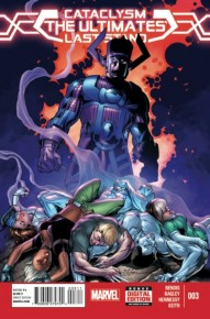 Cataclysm: The Ultimates Last Stand #3