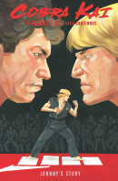 Cobra Kai: The Karate Kid Saga Continues Vol. 1: Johnny's Story TP Reviews