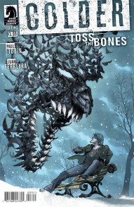 Colder: Toss The Bones #3