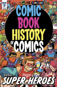 Comic Book History of Comics #3