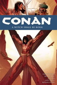Conan: The Avenger Vol. 20: Witch Shall Be Born