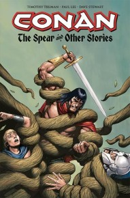 Conan: The Spear And Other Stories