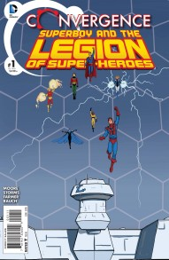 Convergence: Superboy & The Legion of Super-Heroes