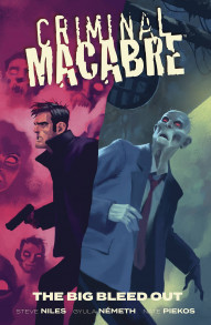 Criminal Macabre: The Big Bleed Out Collected
