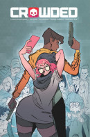Crowded Vol. 1 TP Reviews
