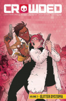 Crowded Vol. 2: Glitter Dystopia TP Reviews
