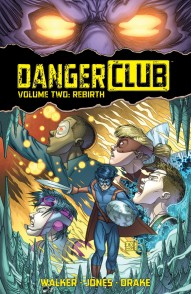 Danger Club Vol. 2: Rebirth