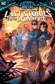 Dark Nights: Death Metal: The Last Stories of the DC Universe #1
