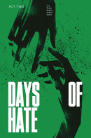 Days of Hate Vol. 2 TP Reviews