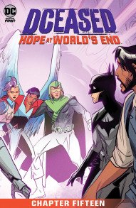 DCeased: Hope At World's End #15
