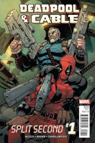 Deadpool & Cable: Split Second
